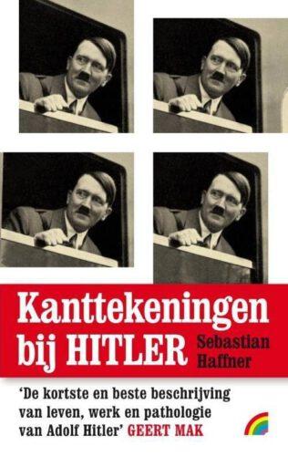 Kanttekeningen bij Hitler - Sebastian Haffner