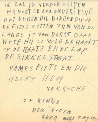 Anoniem briefje van Cornelis Schaerlackens, een bewijsstuk in de zaak van een gestolen fiets afkomstig uit de vonnissen van de rechtbank van Breda (Toegang 808, inventarisnummer 60, rolnr 360, BHIC). De vraag in deze zaak is of Cornelis Schaerlackens zich werkelijk schuldig heeft gemaakt aan de wederrechtelijke toe-eigening van een herenrijwiel.