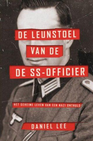 De leunstoel van de SS-officier - Daniel Lee