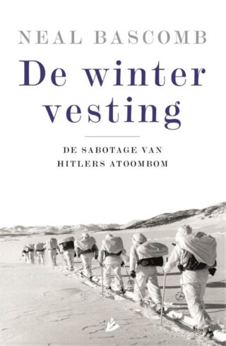 De wintervesting - Neal Bascomb