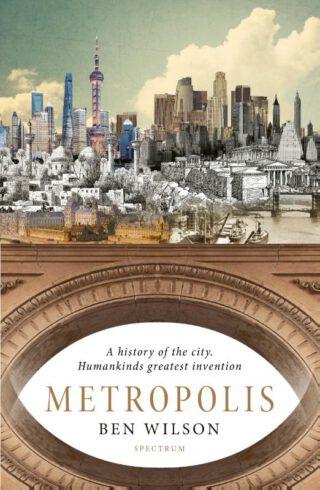 Metropolis – De grootste uitvinding van de mens