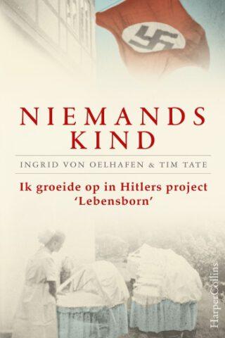Niemands kind - Ingrid Von Oelhafen en Tim Tate