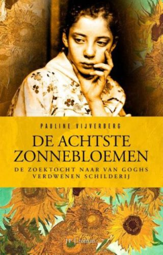 De achtste Zonnebloemen - Pauline Vijverberg