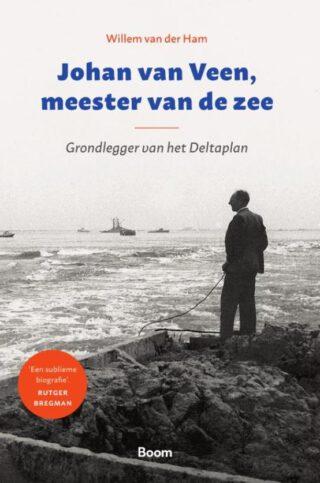 Johan van Veen, meester van de zee - Willem van der Ham