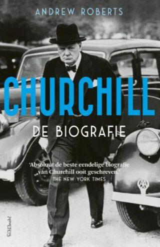 Churchill. De biografie - Andrew Roberts