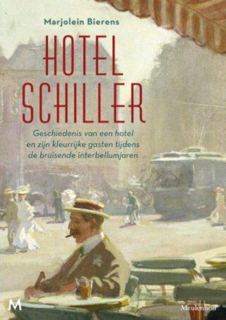 Hotel Schiller - Marjolein Bierens