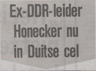 Kop in de Telegraaf over de arrestatie van Honecker, 30-07-1992