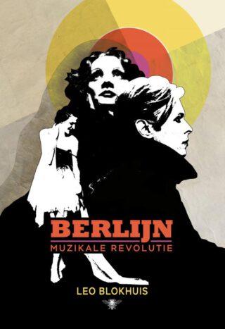 Berlijn. Muzikale revolutie
