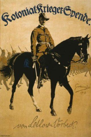 Lettow-Vorbeck op een poster uit de Eerste Wereldoorlog
