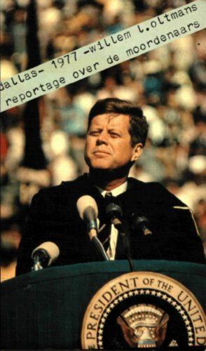 Een reportage over de Kennedy-moordenaars - Wiolem Oltmans