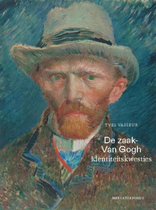 De zaak-Van Gogh - Yves Vasseur