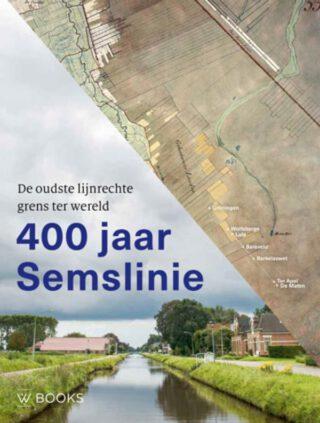 400 jaar Semslinie