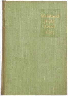 The Story of the Malakand Field Force - Winston Churchill