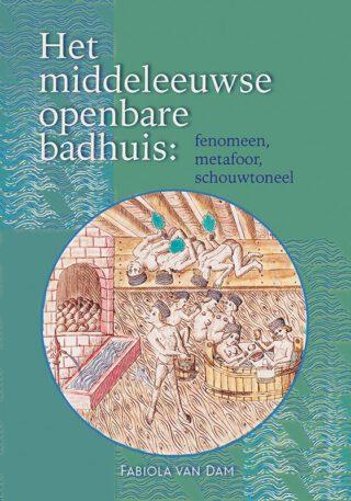 Het middeleeuwse openbare badhuis