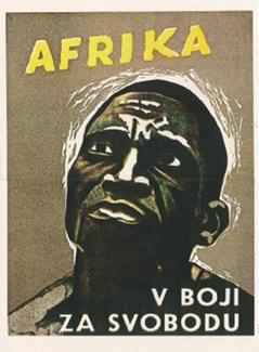 Anti-kolonisatie poster uit  Tsjecho-Slowakije: 'Afrika in de strijd voor vrijheid'