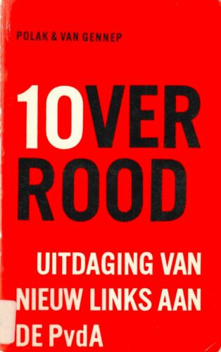 Tien over Rood - Uitdaging van Nieuw Links aan de PvdA