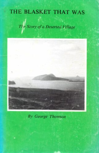 The Blasket that was, The Story of a Deserted Village