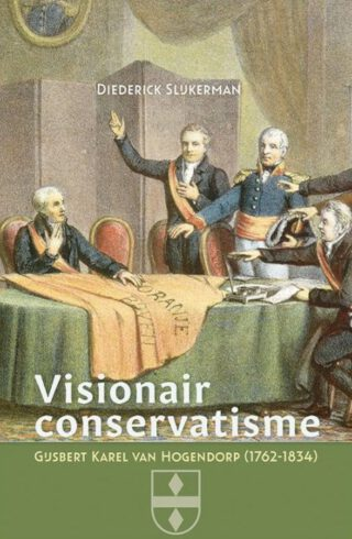 Visionair conservatisme - Diederick Slijkerman