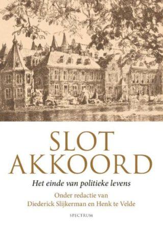 Slotakkoord - Het einde van politieke levens