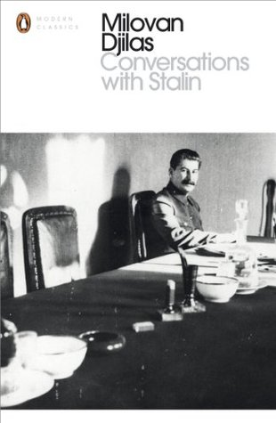 Milovan Djilas - Conversations with Stalin