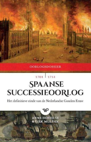 De Spaanse Successieoorlog, 1701-1714