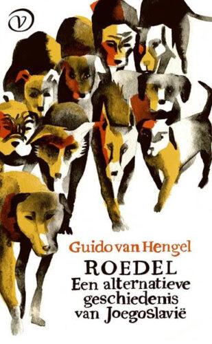 Roedel. Een alternatieve geschiedenis van Joegoslavië