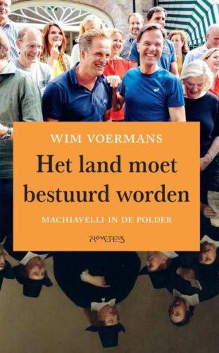 Het land moet bestuurd worden - Wim Voermans