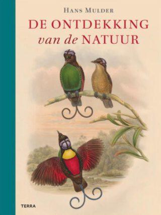 De ontdekking van de natuur - Hans Mulder