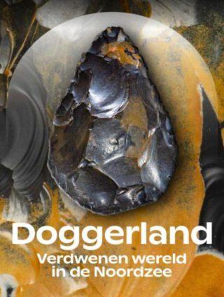Doggerland. Verdwenen wereld in de Noordzee