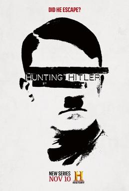 Poster voor de televisieserie 'Hunting Hitler'