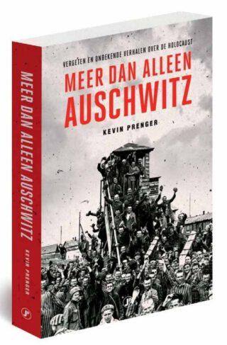 Meer dan alleen Auschwitz - Kevin Prenger