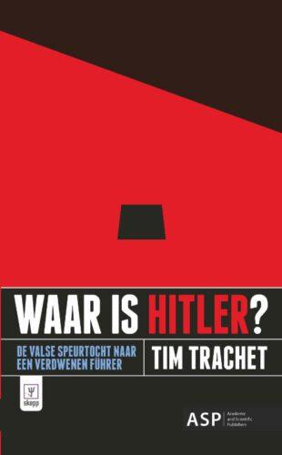 Waar is Hitler? - Tim Trachet