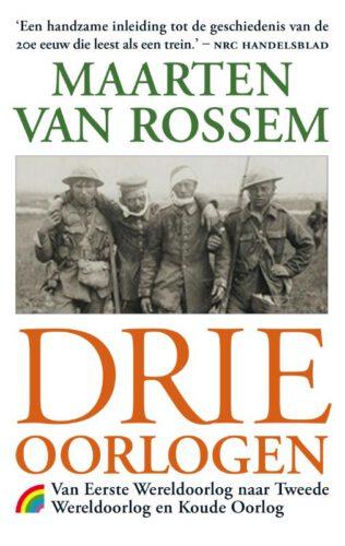 Drie oorlogen - Maarten van Rossem