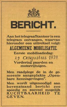 Bericht Algemeene Mobilisatie, Nederland, 29 augustus 1939. Vordering van paarden en motorrijtuigen.