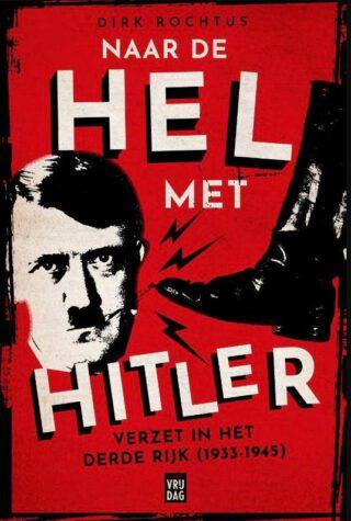 Naar de hel met Hitler - Dirk Rochtus