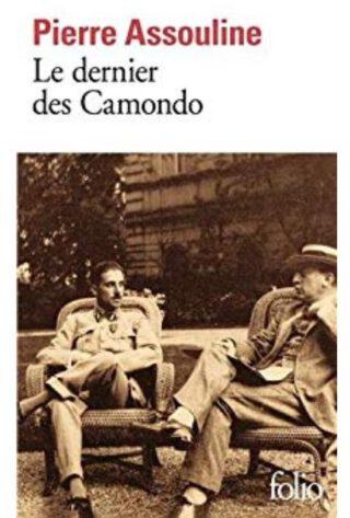Le dernier des Camondo - Pierre Assouline