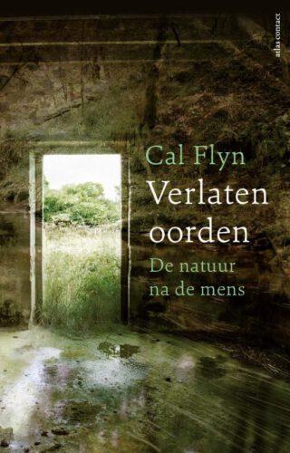 Verlaten dorpen - Cal Flyn