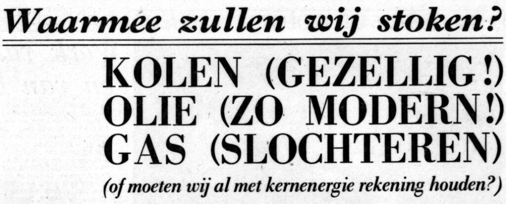 'Waarmee zullen wij stoken?' - Kop in 'De Tijd-Maasbode' van 12 oktober 1963