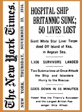 New York Times over de ondergang van de HMHS Britannic. Hier wordt melding gemaakt van een aanval door twee onderzeeboten, 21 november 1916