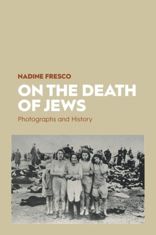 On the death of jews - Nadine Fresco