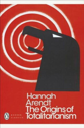 The Origins of Totalitarianism - Hannah Arendt