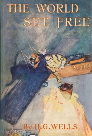 Eerste uitgave van de 'The World Set Free' uit 1914 - H.G. Wells