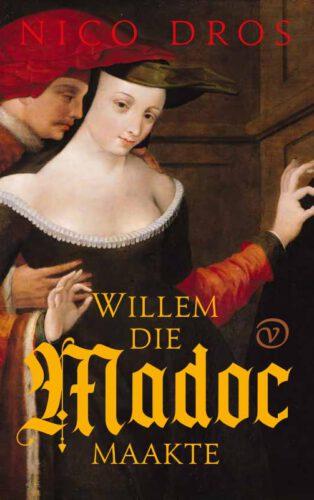 Willem die Madoc maakte - Nico Dros